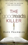 The Goodreads Killer - Dave Franklin
