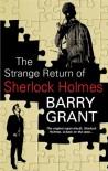 The Strange Return of Sherlock Holmes - Barry Grant