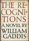 The Recognitions - William Gaddis