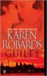 Guilty - Karen Robards
