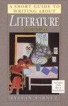 A Short Guide to Writing about Literature - Barnet