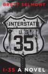 I-35 - Brett Selmont