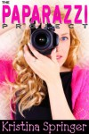 The Paparazzi Project - Kristina Springer