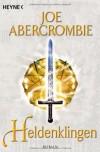 Heldenklingen - Joe Abercrombie, Kirsten Borchardt