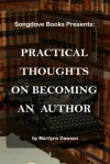 Practical Thoughts on Becoming an Author - Marilynn Dawson