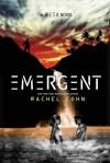 Emergent - Rachel Cohn