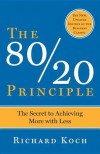 80/20 Principle - Richard Koch