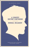 A Country Doctor's Notebook (Neversink) - Mikhail Bulgakov