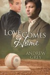 Love Comes Home - Andrew  Grey