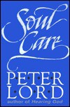 Soul Care - Peter Lord