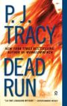 Dead Run (Monkeewrench) - P. J. Tracy