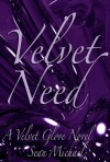 Velvet Need (A Velvet Glove Novel) - Sean Michael