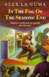 In the Fog of the Seasons' End - Alex Laguma