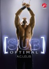 [sub]optimal - A. C. Lelis