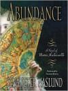 Abundance: A Novel of Marie Antoinette (Audio) - Sena Jeter Naslund, Susanna Burney