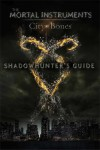 City of Bones Movie: Shadowhunters Guide - To Be Announced