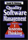 Quality Software Management: Systems Thinking - Gerald M. Weinberg