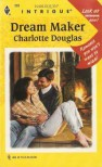 Dream Maker - Charlotte Douglas