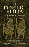 The Poetic Edda: The Heroic Poems (Dover Value Editions) - Henry Adams Bellows