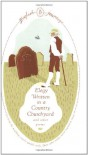 Elegy Written in a Country Churchyard and Other Poems. Thomas Gray ... [Et Al.] (English Journeys) - Thomas Gray
