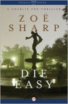 Die Easy - Zoë Sharp