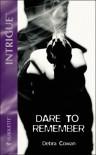 Dare To Remember - Debra Cowan