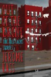 Out of the Bronx: The Joel Sachs Stories - Jerome Kass