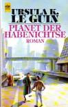 Planet der Habenichtse - Ursula K. Le Guin, Gisela Stege