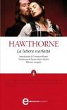 La lettera scarlatta - Tommaso Pisanti, Nathaniel Hawthorne, Fausto Maria Martini
