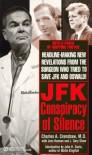 J F K: A Conspiracy of Silence (Signet) - 'Charles A. Crenshaw',  'Jens Hansen',  'J. Gary Shaw'