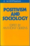 Positivism And Sociology - Anthony Giddens