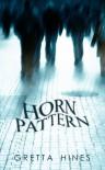 Horn Pattern - Gretta Hines