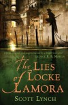 The Lies of Locke Lamora (The Gentleman Bastard, #1) - Scott Lynch