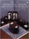 Needlework Designs for Miniature Projects: 64 Charts for Counted Cross-Stitch and Needlepoint - Eileen Folk