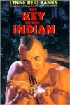 The Key to the Indian - Lynne Reid Banks