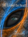 The Eyes of the Heart - Richard A. Hackett Jr.