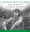 The Heart is a Lonely Hunter - Carson McCullers, Cherry Jones