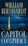 Capitol Conspiracy - William Bernhardt
