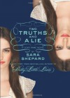 Two Truths and a Lie - Sara Shepard