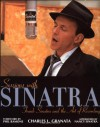 Sessions with Sinatra: Frank Sinatra and the Art of Recording - Charles L. Granata, Nancy Sinatra, Phil Ramone
