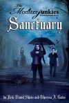 The Monsterjunkies: Sanctuary (American Family Odyssey #2) - Erik Daniel Shein, Theresa A. Gates