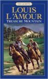 Treasure Mountain - Louis L'Amour
