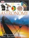 DK Eyewitness Books: Astronomy - Kristen Lippincott