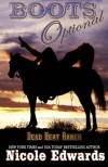Boots Optional  (Dead Heat Ranch) (Volume 1) - Nicole Edwards