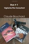 Duo # 1 Vigilante/The Consultant - Claude Bouchard