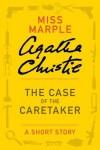 The Case of the Caretaker - Agatha Christie