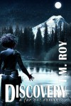 Discovery - A Far Out Romance - T.M. Roy, Terran Moffat