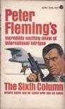 The Sixth Column - Peter  Fleming