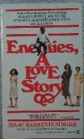 Enemies: A Love Story - Isaac Bashevis Singer