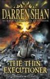 Thin Executioner - Darren Shan